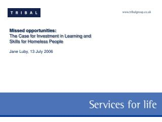 Missed opportunities: The Case for Investment in Learning and Skills for Homeless People