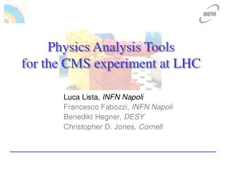Physics Analysis Tools  for the CMS experiment at LHC
