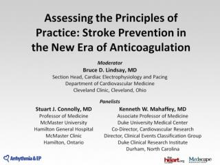 Assessing the Principles of Practice: Stroke Prevention in the New Era of Anticoagulation