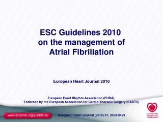 ESC Guidelines 2010  on the management of Atrial Fibrillation