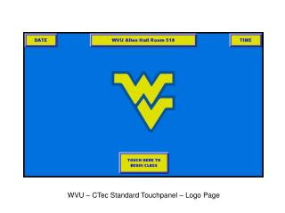 WVU – CTec Standard Touchpanel – Logo Page