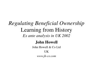 Regulating Beneficial Ownership Learning from History Ex ante analysis in UK 2002