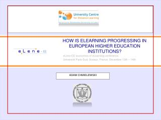 HOW  IS ELEARNING PROGRESSING IN EUROPEAN HIGHER EDUCATION INSTITUTIONS ?