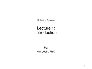 Lecture 1: Intro to Robotics