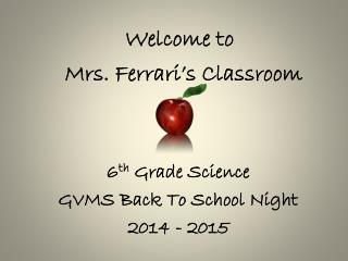 Welcome to Mrs. Ferrari's Classroom
