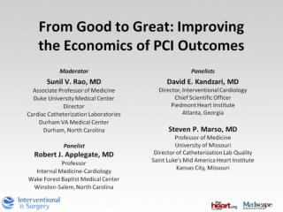 From Good to Great: Improving the Economics of PCI Outcomes