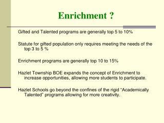 Enrichment ?