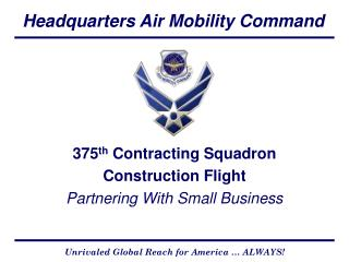 375 th  Contracting Squadron Construction Flight Partnering With Small Business