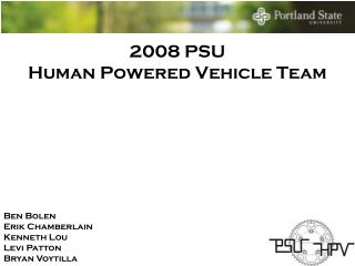 2008  PSU Human Powered Vehicle Team