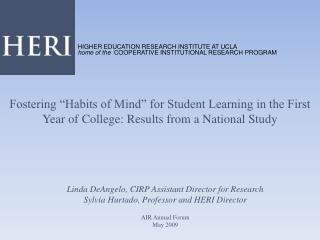 "Fostering ""Habits of Mind"" for Student Learning in the First Year of College: Results from a National Study"