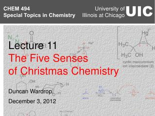 Lecture 11 The Five Senses of Christmas Chemistry
