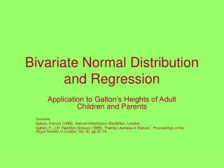 Bivariate Normal Distribution and Regression