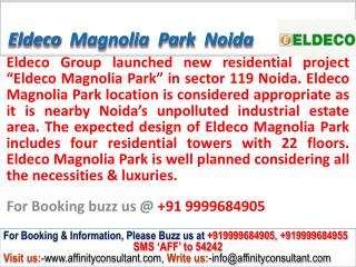 Eldeco Magnolia Park Apartments Sector 119 Noida @ 099996849