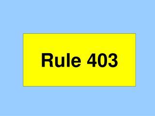 Rule 403