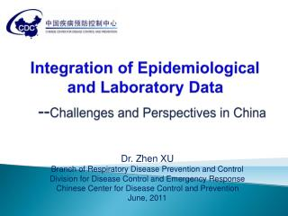 Integration of Epidemiological and Laboratory Data