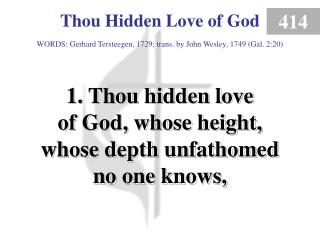Thou Hidden Love of God (1)