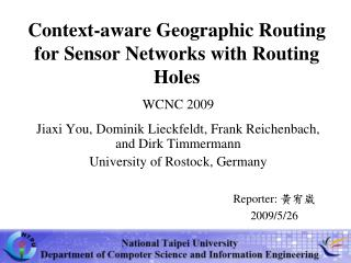 Context-aware Geographic Routing for Sensor Networks with Routing Holes