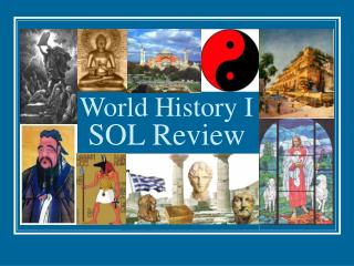 World History I SOL Review
