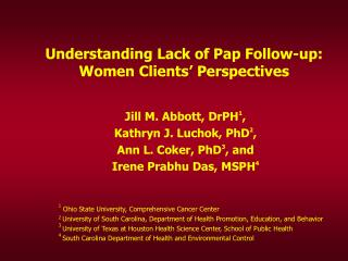 Understanding Lack of Pap Follow-up: Women Clients' Perspectives