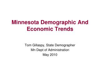 Minnesota Demographic And Economic Trends