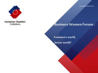A women's world,  a     better world?