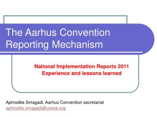 The Aarhus Convention  Reporting Mechanism