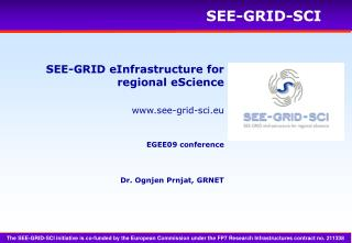 SEE-GRID eInfrastructure for regional eScience