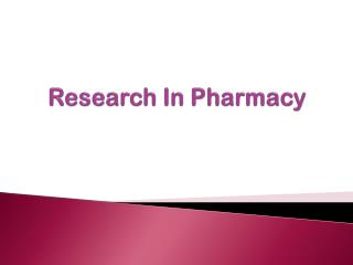 Research In Pharmacy