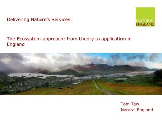 The Ecosystem approach: from theory to application in England