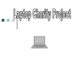 Laptop Charity Project