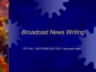 Broadcast News Writing