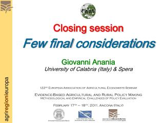 Closing session Few final considerations