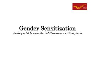 Gender Sensitization (with special focus on Sexual Harassment at Workplace)