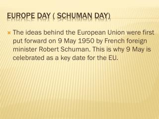 Europe day ( Schuman day)