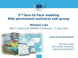3 rd  face-to-face meeting MIG permanent technical sub-group