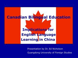 Canadian Bilingual Education