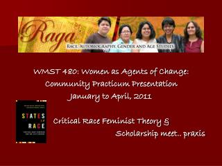 WMST 480: Women as Agents of Change:  Community Practicum Presentation  January to April, 2011