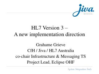 HL7 Version 3 –  A new implementation direction