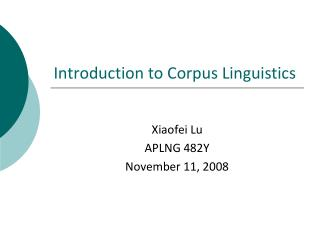 Introduction to Corpus Linguistics