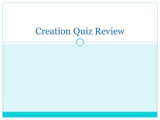 Creation Quiz Review