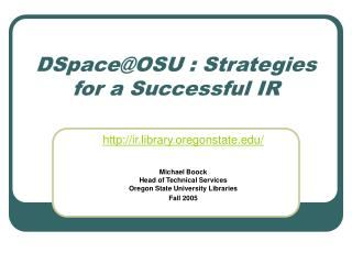 DSpace@OSU : Strategies for a Successful IR
