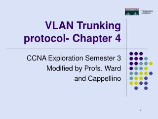 VLAN Trunking protocol- Chapter 4