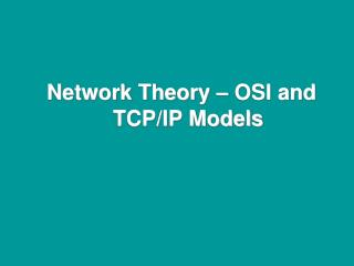 Network Theory – OSI and TCP/IP Models