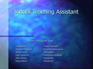 Virtual Teaching Assistant