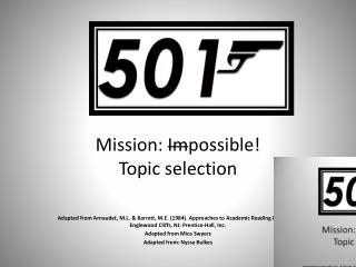 Mission:  Im possible! Topic selection