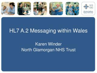 HL7 A.2 Messaging within Wales