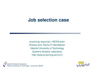 Job selection case