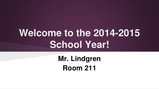 Welcome to the 2014-2015 School Year!
