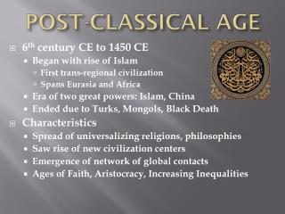 POST-CLASSICAL AGE