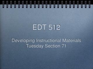 EDT 512